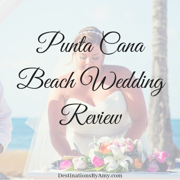 Punta CanaBeach Wedding Review